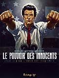 Le pouvoir des innocents, cycle II (Tome 3-4 millions de voix) Car l'enfer est ici