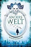 Anderswelt – Schattensuche (Anderswelt-Saga)