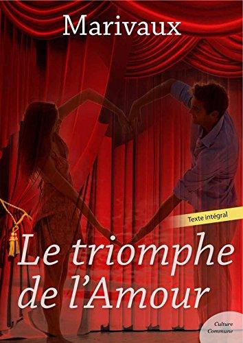 Le triomphe de l'Amour (Théâtre de Marivaux) par Marivaux