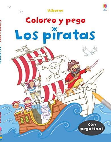 Los Piratas. Coloreo Y Pego (Con Pegatinas)
