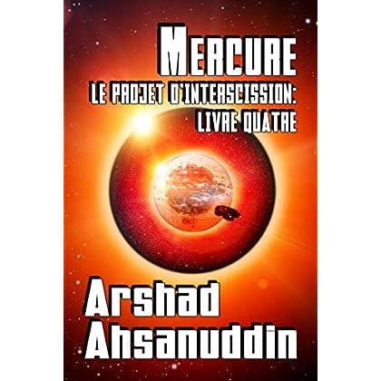 Mercure (Le Projet d'Interscission t. 4)