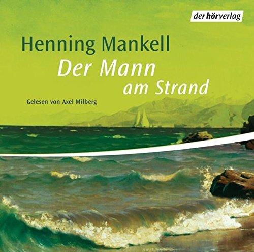 Der Mann am Strand (Der Kurt Wallander-Kosmos: Die Kurzgeschichten, Band 3): Alle Infos bei Amazon