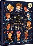 10 femmes qui ont marqué l'Histoire