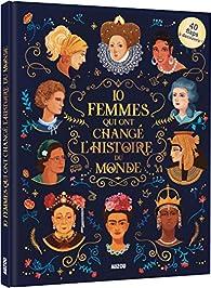 Les Femmes Qui Ont Marqué L Histoire