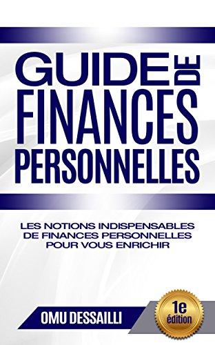 Couverture du livre Guide de finances personnelles: Les notions indispensables de finances personnelles pour vous enrichir