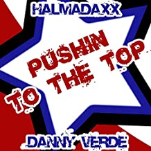 Pushin to the top (Danny Verde Remix)