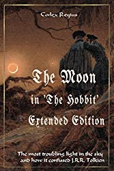 The Moon in 'The Hobbit' - Extended Edition: The most troubling light in the sky and how it confused J.R.R. Tolkien