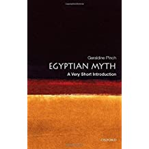 Egyptian Myth: A Very Short Introduction (Very Short Introductions) by Geraldine Pinch (2004-04-22)