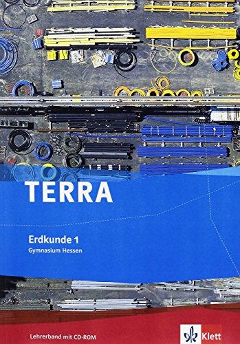 TERRA Erdkunde für Hessen - Ausgabe für Gymnasien (G8) / Lehrerband 5./6. Schuljahr mit CD-ROM