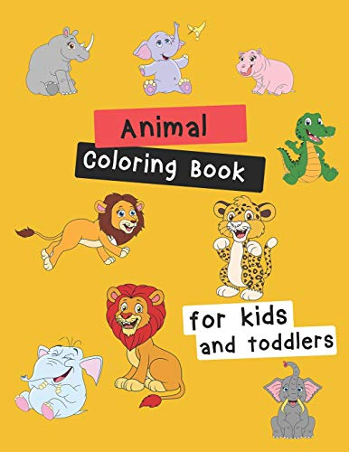 Animal Coloring Book for Kids & Toddlers: Children Activity Books for Kids Ages 2-4, 4-8 (Monatlich Kalender-buch)