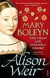 Mary Boleyn: 'The Great and Infamous Whore'