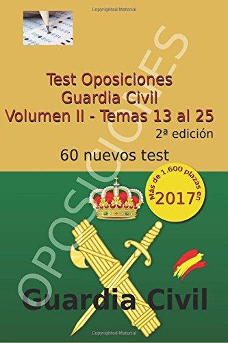 Test Oposiciones Guardia Civil II: Volumen II - Temas 13 al 25: Volume 2 por Carlos Arribas