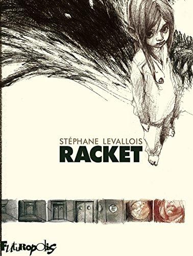 Racket (BAND DESS ADULT) par Stéphane Levallois