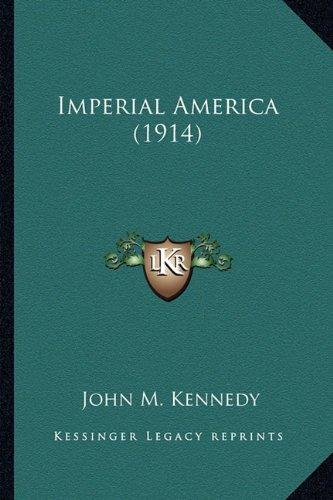 Imperial America (1914) Imperial America (1914)