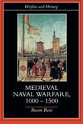 Medieval Naval Warfare 1000-1500 (Warfare and History)