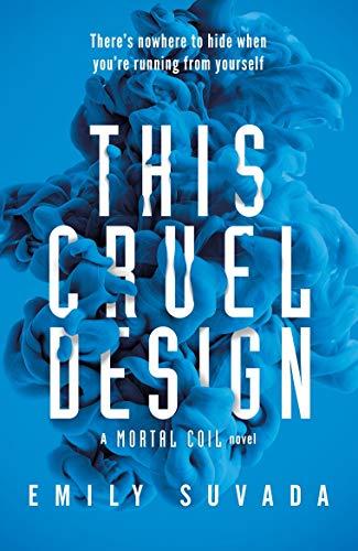 This Cruel Design (This Mortal Coil 2)