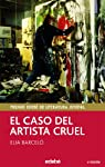El caso del artista cruel par Barceló
