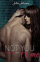 Not You It's Me (BOSTON LOVE) (English Edition)