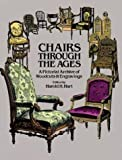 Chairs Through the Ages (Dover Pictorial Archives) by Harold Hart (1-Jan-1983) Paperback