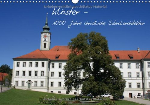 Klöster (Wandkalender 2013 DIN A4 quer): 1000 Jahre christliche Sakralarchitektur (Monatskalender,...
