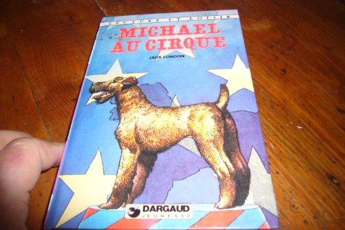 Michael au cirque (Lecture et loisir) par Jack London