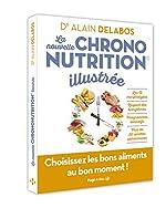 La nouvelle chrononutrition illustrée de Alain Delabos