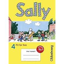 Sally - Zu allen Ausgaben: 4. Schuljahr - Fit for five: Übungsheft