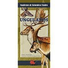 Ungulados. Introducción a las especies ibéricas (Cuadernos de Naturaleza Tundra)
