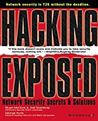 Hacking Exposed: Network Security Secrets & Solutions (Hacking Exposed) by Stuart McClure (1999-09-10)