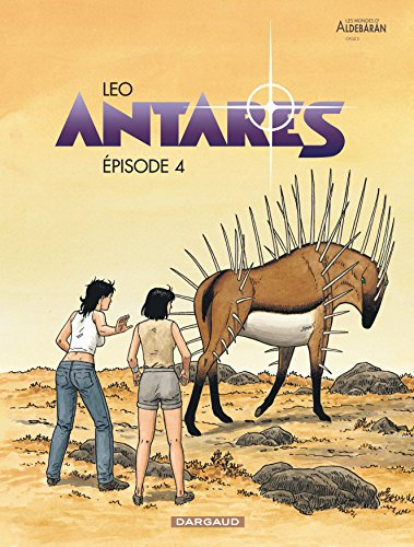Antares : Les Mondes d'Aldebaran cycle 3 (4) : Episode 4