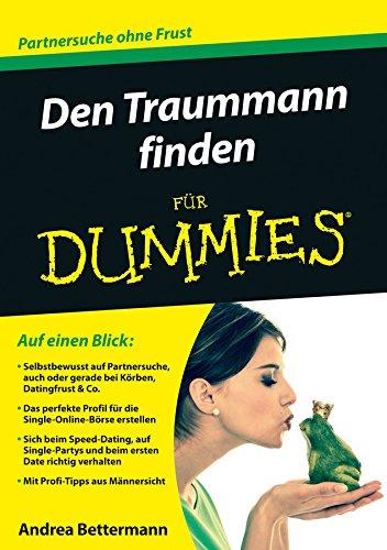 Den Traummann finden für Dummies (Andrea Wiley)