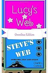 Lucy's Web & Steve's Web Operation:Stay Safe Online Paperback