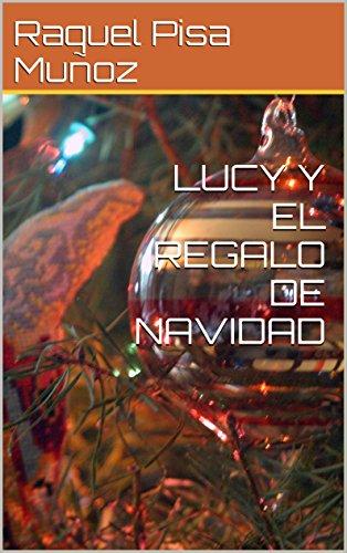 LUCY Y EL REGALO DE NAVIDAD