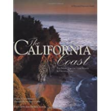 The California Coast: The Most Spectacular Sights & Destinations: The Most Spectacular Sights of Destinations (Pictorial Discovery Guides)