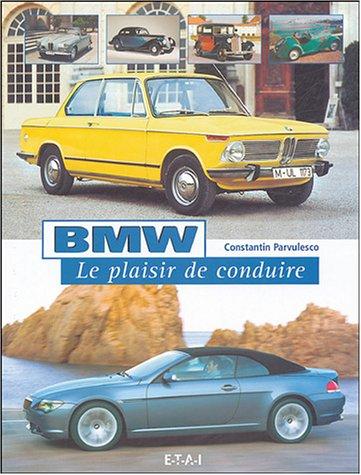 BMW : Le plaisir de conduire