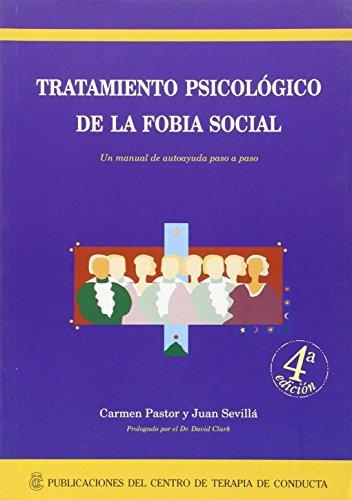 Tratamiento psicologico de la fobia social (4ª ed.)