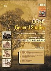 OPSC General Studies for Odisha Civil Service Preliminary Exams ((O.A.S, O.P.S, O.C.S, O.R.S, OT & AS))