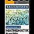 Mathematik: Bis zum Abitur (Basiswissen 1)