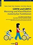 GMFM und GMFCS - Messung und Klassifikation motorischer Funktionen: Übersicht - Handbuch - CD-ROM. Gross Motor Function Measure / Gross Motor Function Classification System - Dianne J Russell, Peter L Rosenbaum, Lisa M Avery, Mary Lane