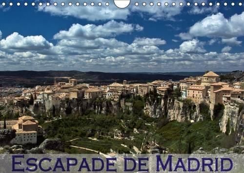 Escapade de Madrid 2016: Mes impressions des alentours de Madrid (Calvendo Places) par Andreas Schoen