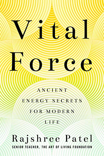 Vital Force: Ancient Energy Secrets for Modern Life (English Edition)