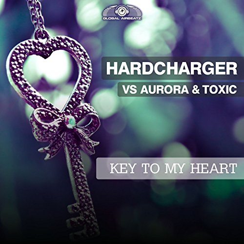 Hardcharger vs. Aurora & Toxic-Key To My Heart