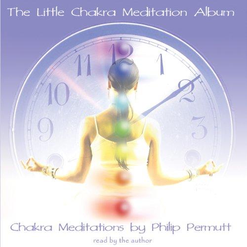 The Little Chakra Meditation Album  Audiolibri