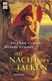 Die Nacht des Falken - Stephan Grundy