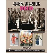 Roaring '20s Fashions: Deco