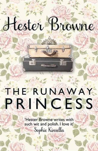 The Runaway Princess by Hester Browne (2013-06-06)