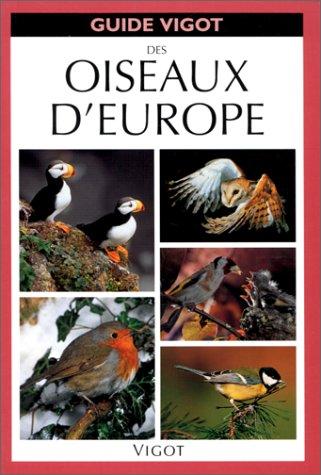 Guide Vigot des oiseaux d'Europe (Nord-Ouest)