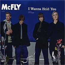 I Wanna Hold You [DVD-AUDIO] [SINGLE]