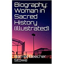 Biography: Woman in Sacred History (Illustrated)