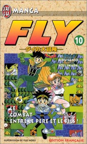 Fly, tome 10 : La Bataille entre le père et le fils